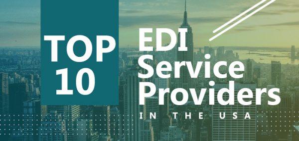 Top 10 EDI Service Providers in the USA