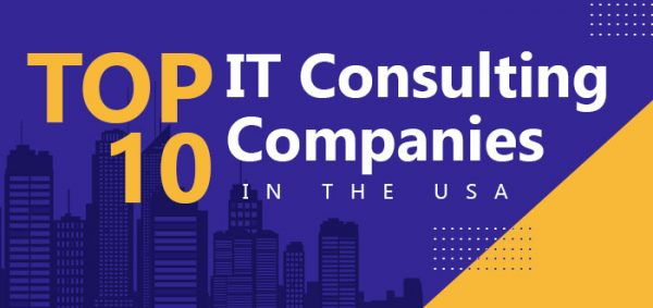 Top 10 IT Consulting Companies in the USA