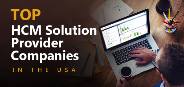 Top 10 HCM Solution Provider Companies in the USA