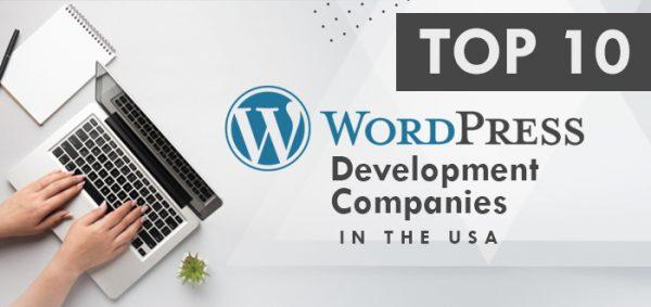 Top 10 WordPress Development Companies in the USA
