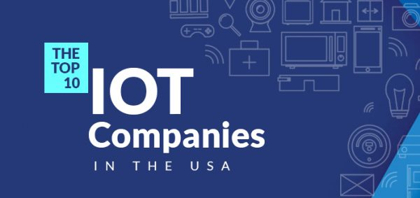 The Top 10 IoT Companies in the USA