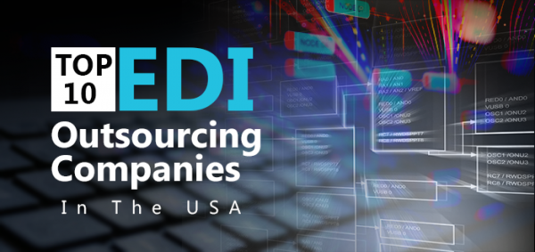Top 10 EDI Outsourcing Companies in the USA