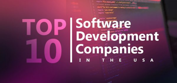 Top 10 Software Development Companies in the USA