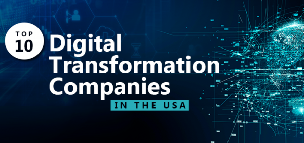 Top 10 Digital Transformation Companies in the USA