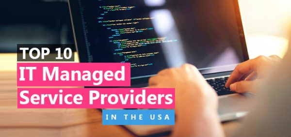 Top 10 IT Managed Service Providers in the USA