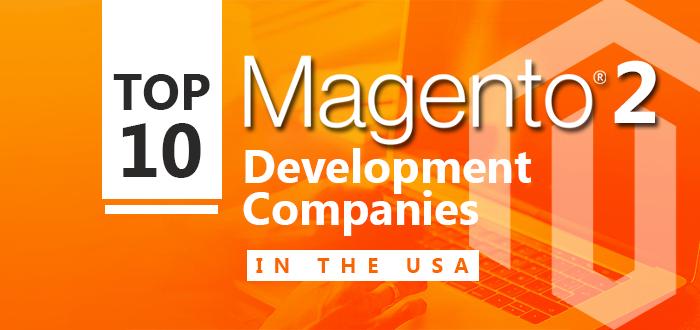 Top 10 Magento 2 Development Companies in the USA-Toporgs