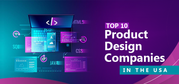 Top 10 Product Design Companies in the USA