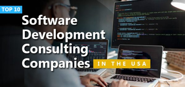 Top 10 Software Development Consulting Companies in the USA